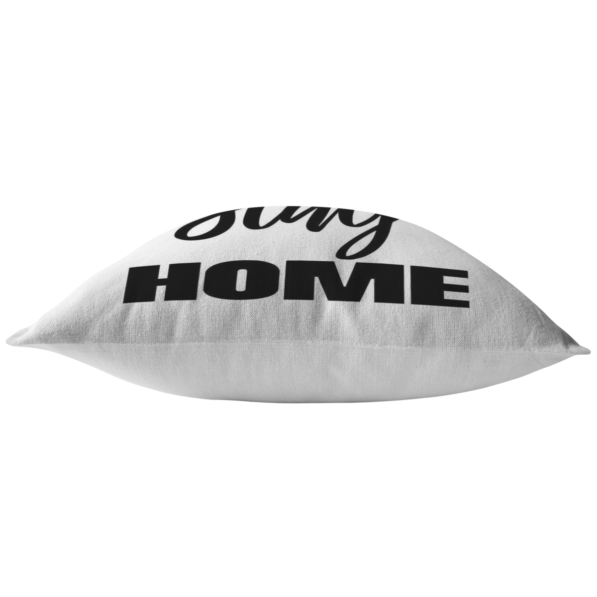 Let's Stay Home Pillow