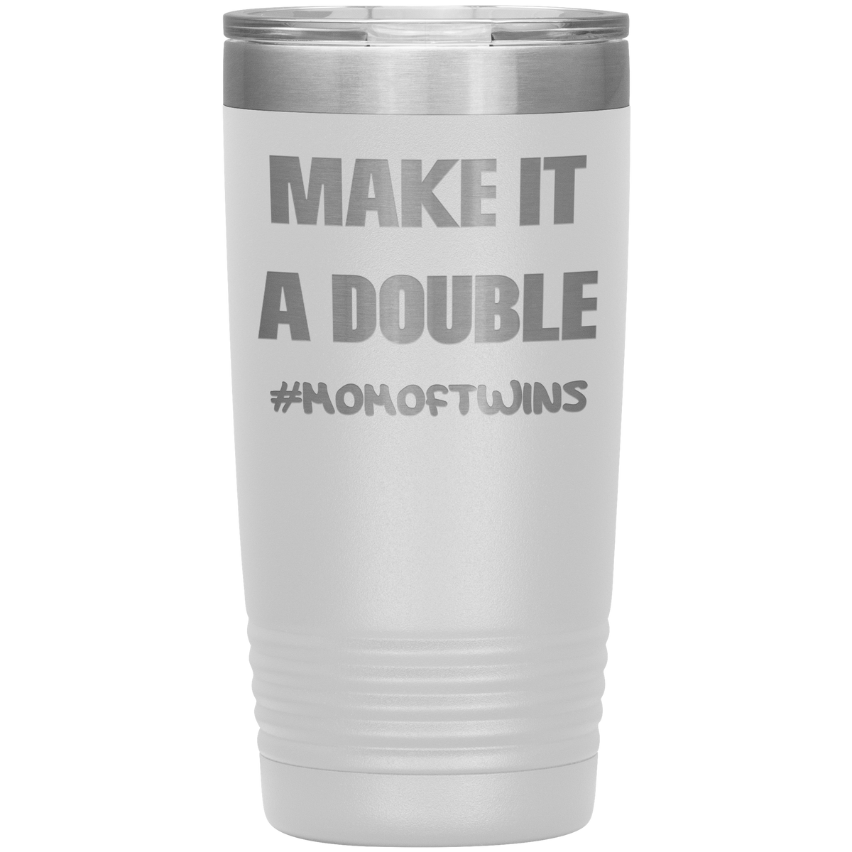 Make It A Double #momoftwins Engraved Tumbler