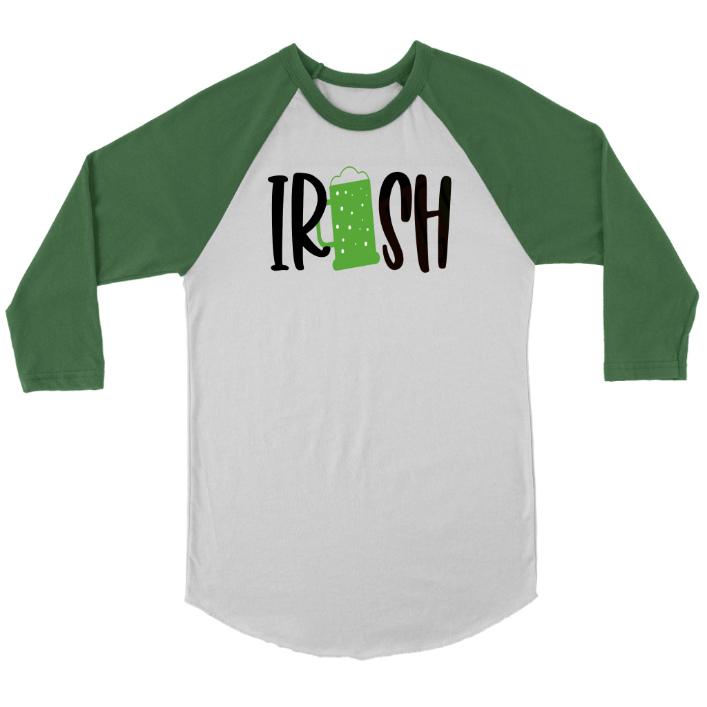 Irish Shirt Green Beer Raglan 3/4 Sleeve