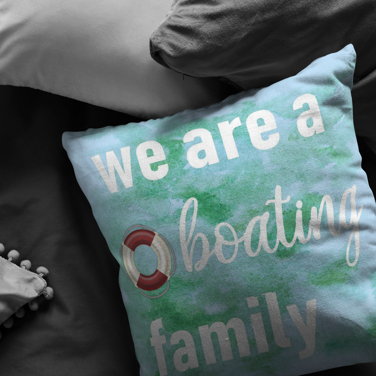 Boating Home Decor Pillow We Are A Boating Family Boat Enthusiast Gift