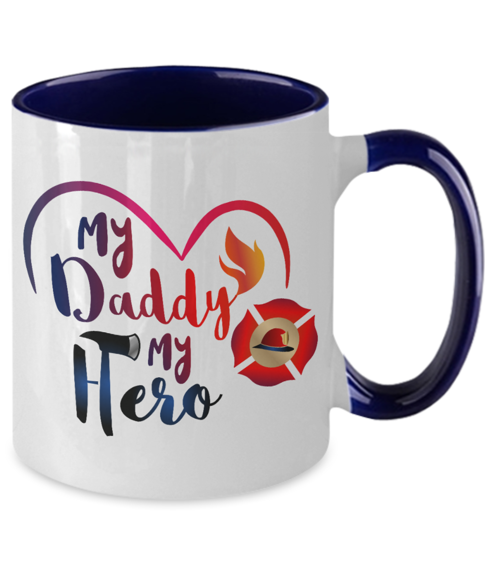 Firefighter Dad Gift My Daddy is My Hero Mug
