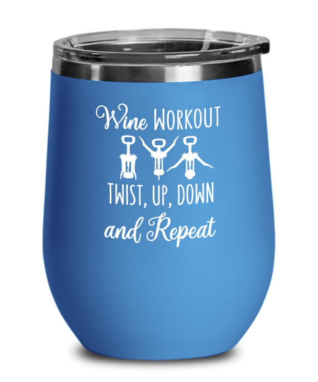Wine Workout Twist Up Down and Repeat Wine Tumbler