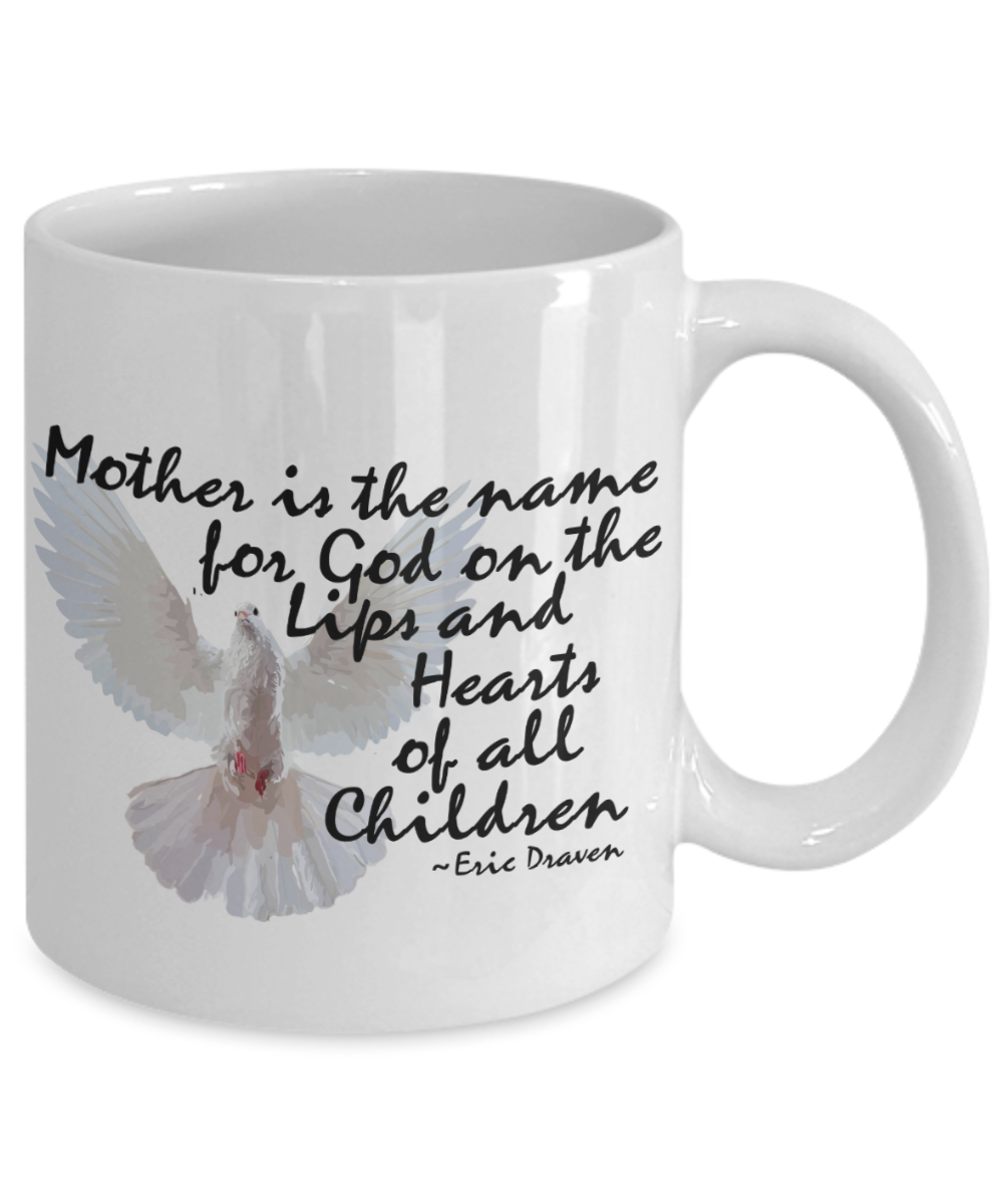 Perfect Mom Gift Mug Mother is the Name for GOD Dove Coffee Mug