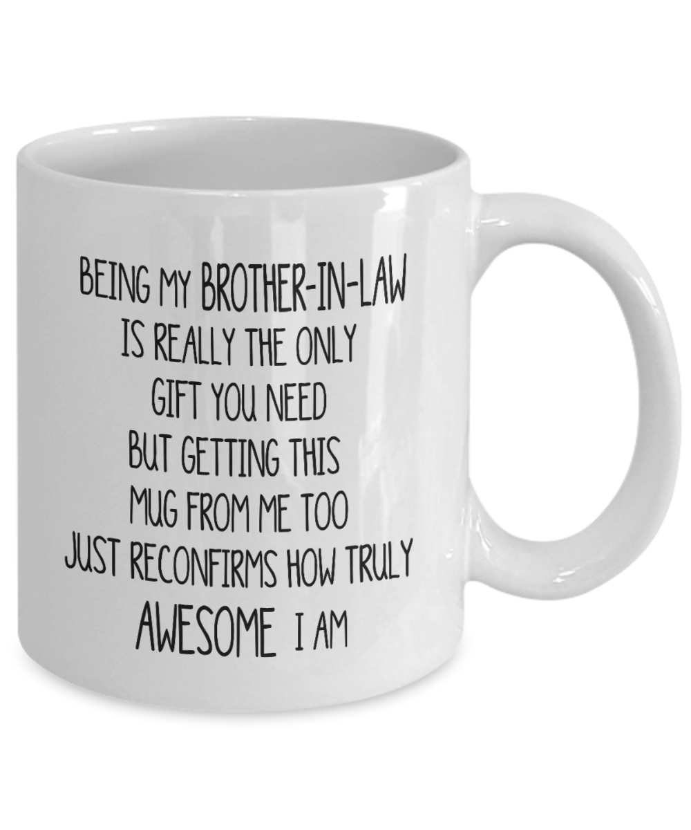 Funny Being My Brother-In-Law Gift Mug