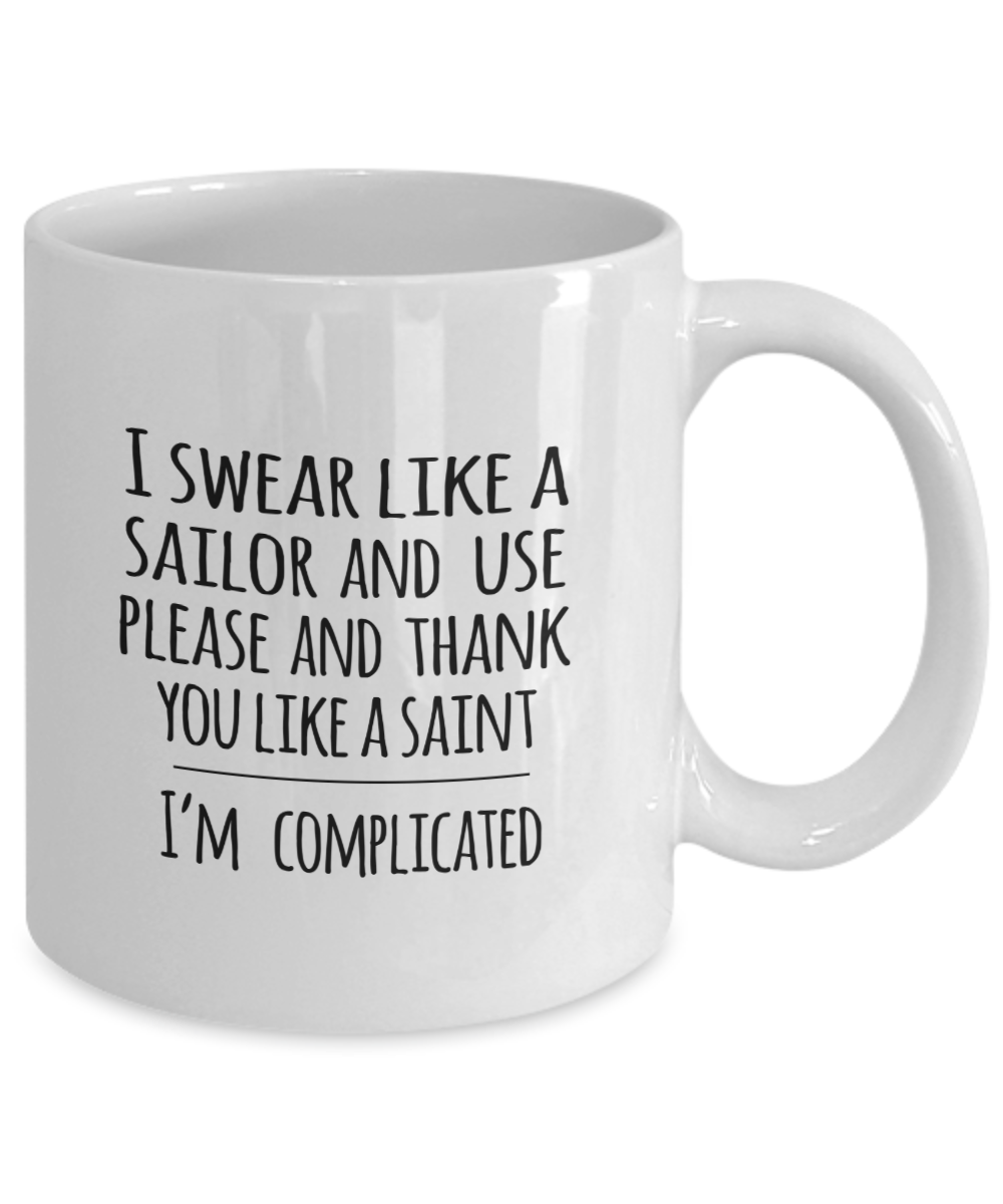 Funny Novelty Mug I Swear Like A Sailor Dry Humor Cup