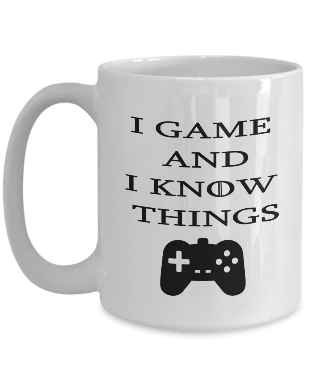 I Game And Know Things Gift Mug