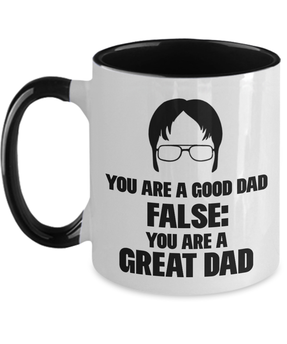 You Are A Great Dad Funny Gift Mug