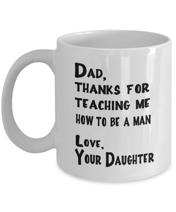 Great Dad Mug Dad Thanks for Teaching Me