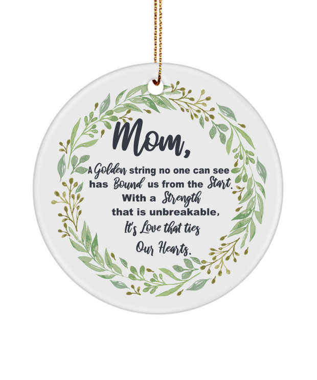 Mom Ornament Golden String Love Ties Our Hearts
