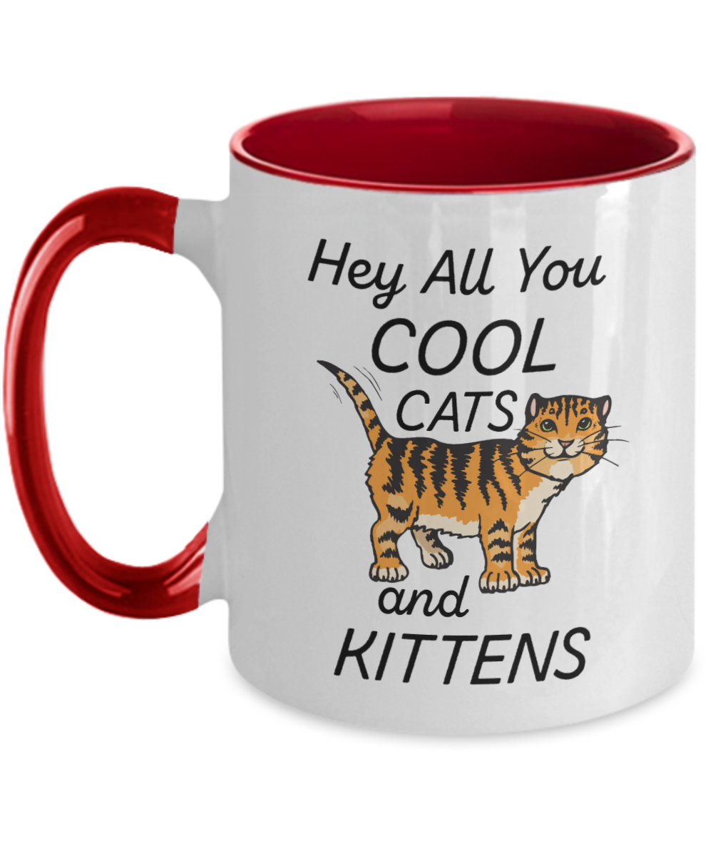 Hey All You Cool Cats and Kittens Mug