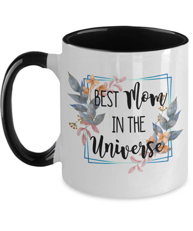 Best Mom In The Universe Mug