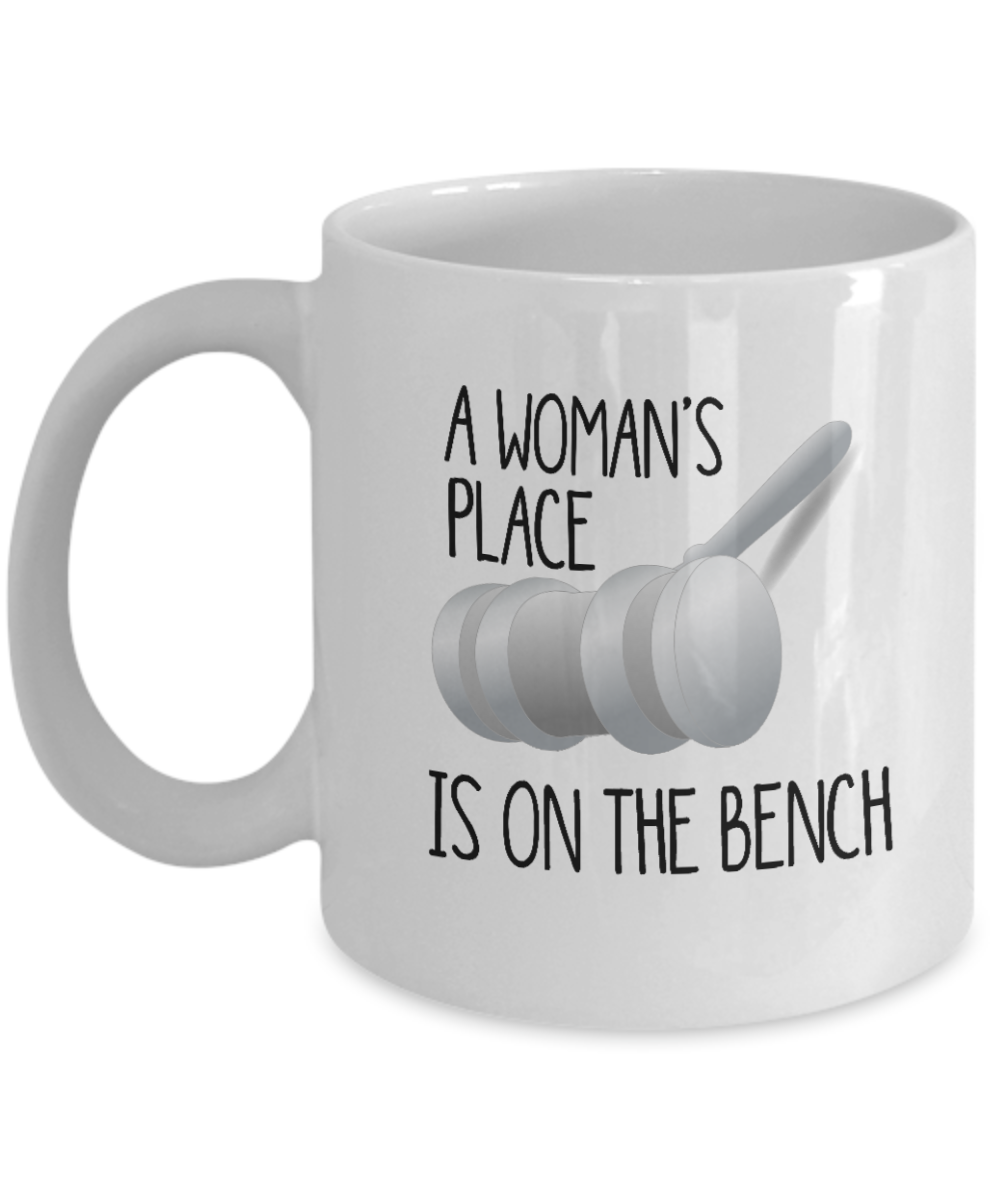 Judge Mug A Woman's Place Is On The Bench Gift Mug For Female Judges