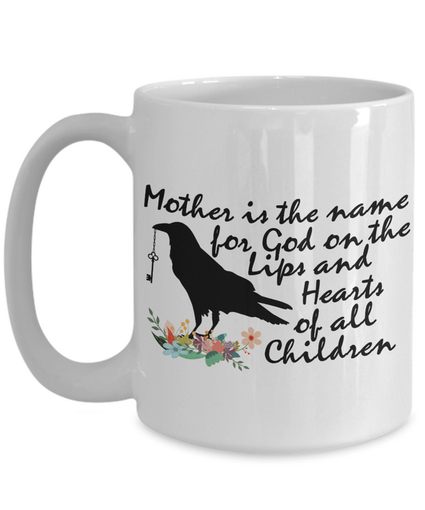 Best Mom Gift Mother is the Name for GOD Black Crow Inspiring Mug
