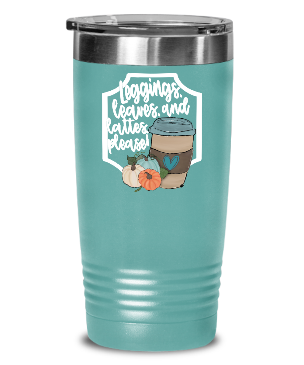 Leggings Leaves Lattes Please Tumbler Autumn Fall October Thanksgiving White Orange Blue Pumpkin Cup