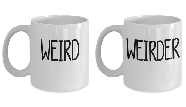 Couples Gift Mug Set Weird Weirder