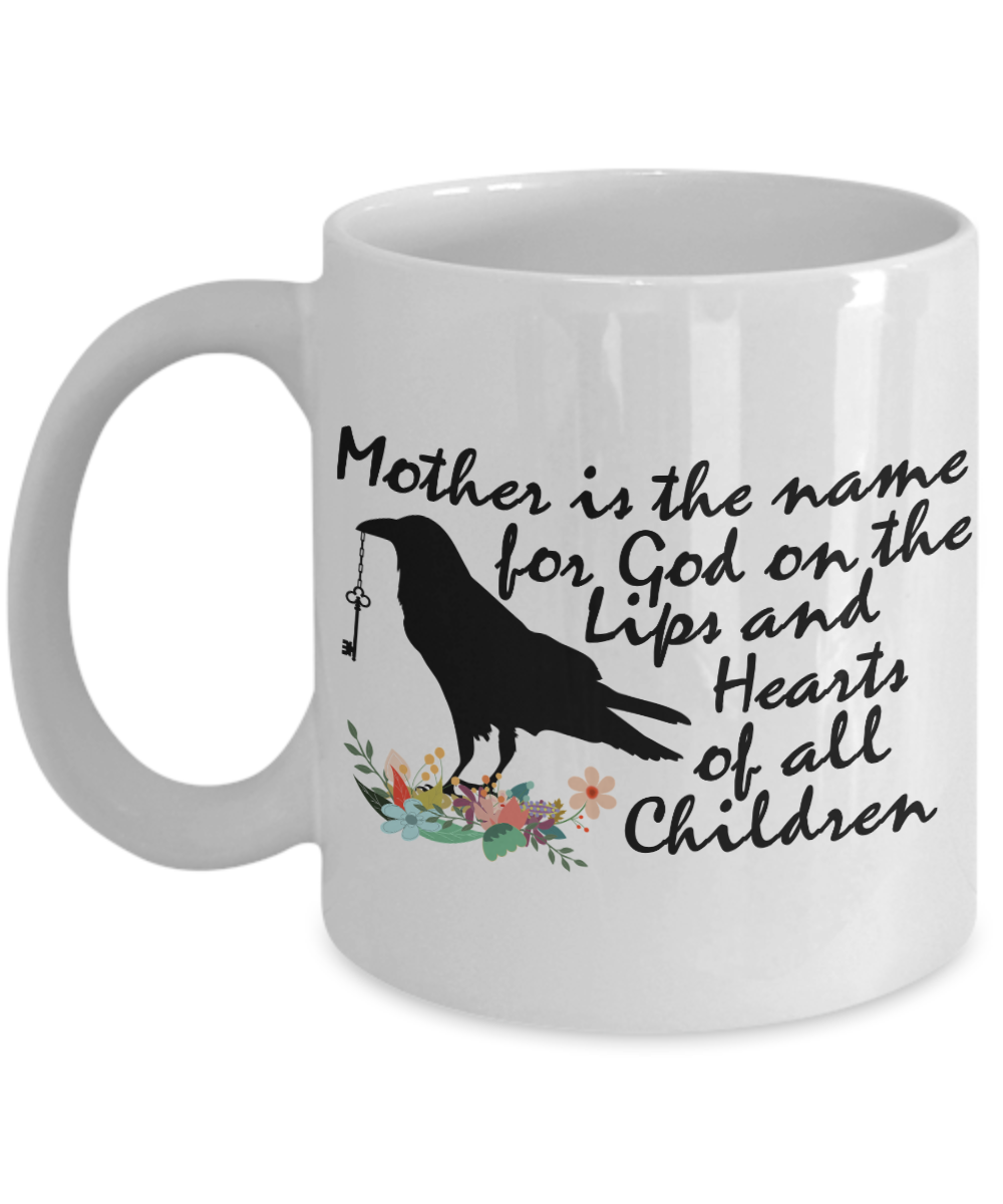 Perfect Mom Gift Mug Mother is the Name for GOD Crow Coffee Mug