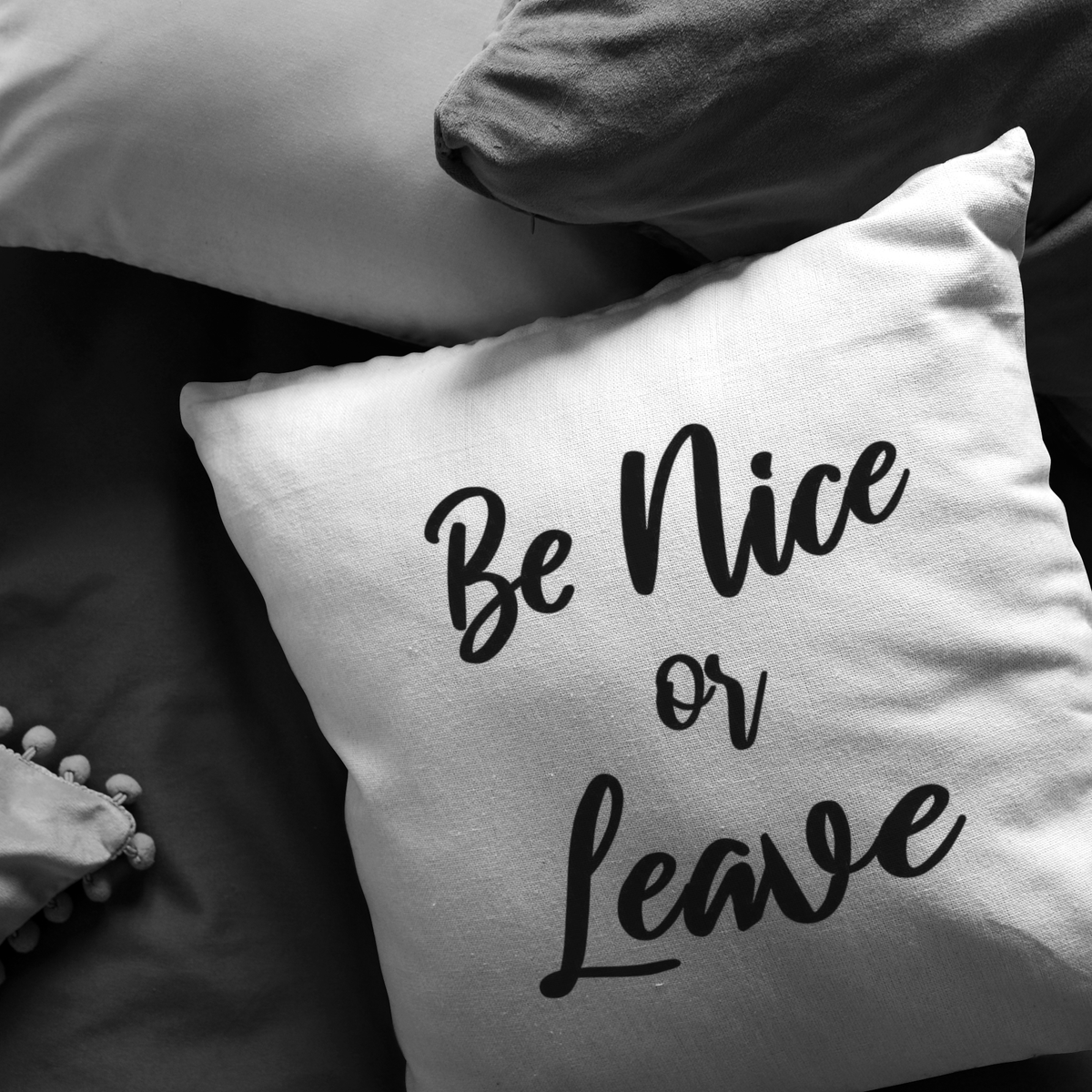 Awesome Sayings Throw Pillow Be Nice or Leave