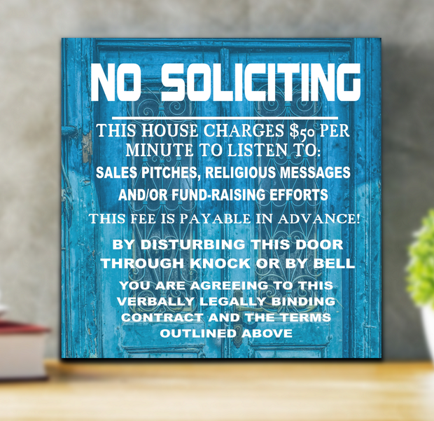 Decorative No Soliciting Sign This House Charges 50 Per Minute