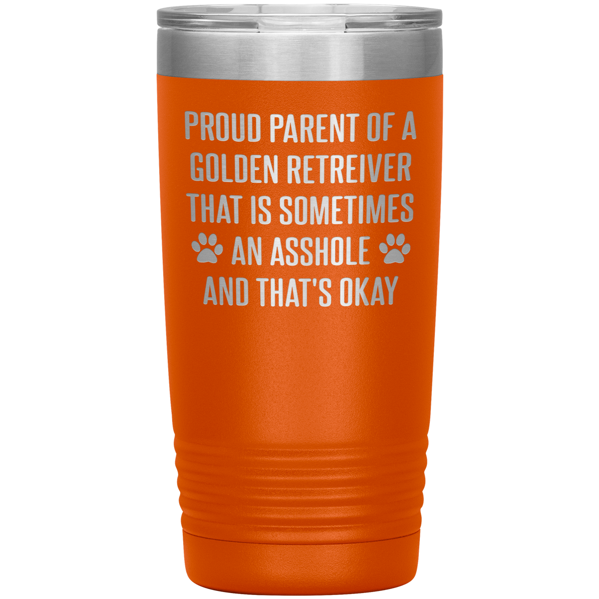 Proud Parent Of A Golden Retriever Tumbler 20oz