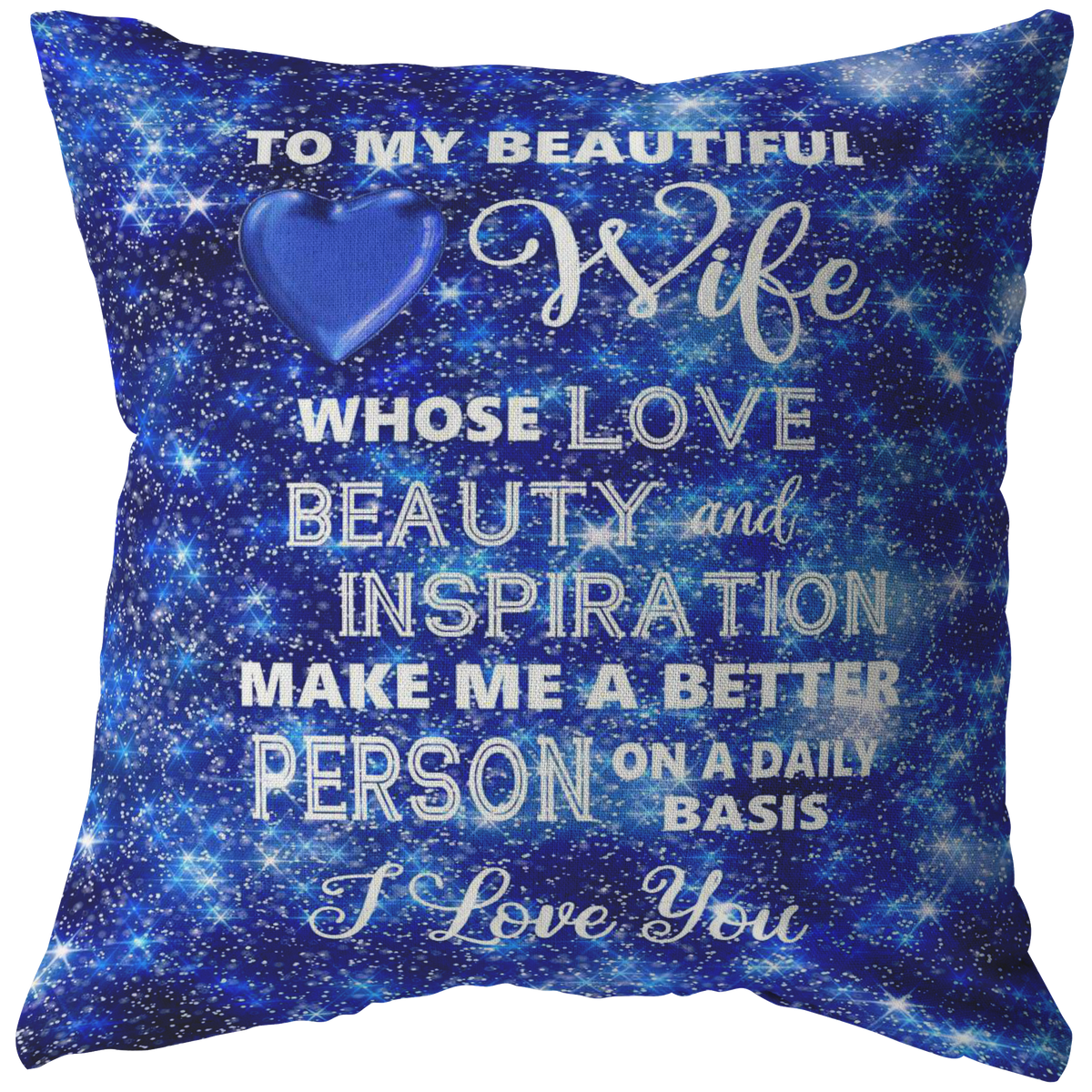 Romantic Wife Gift I Love You Throw Pillow