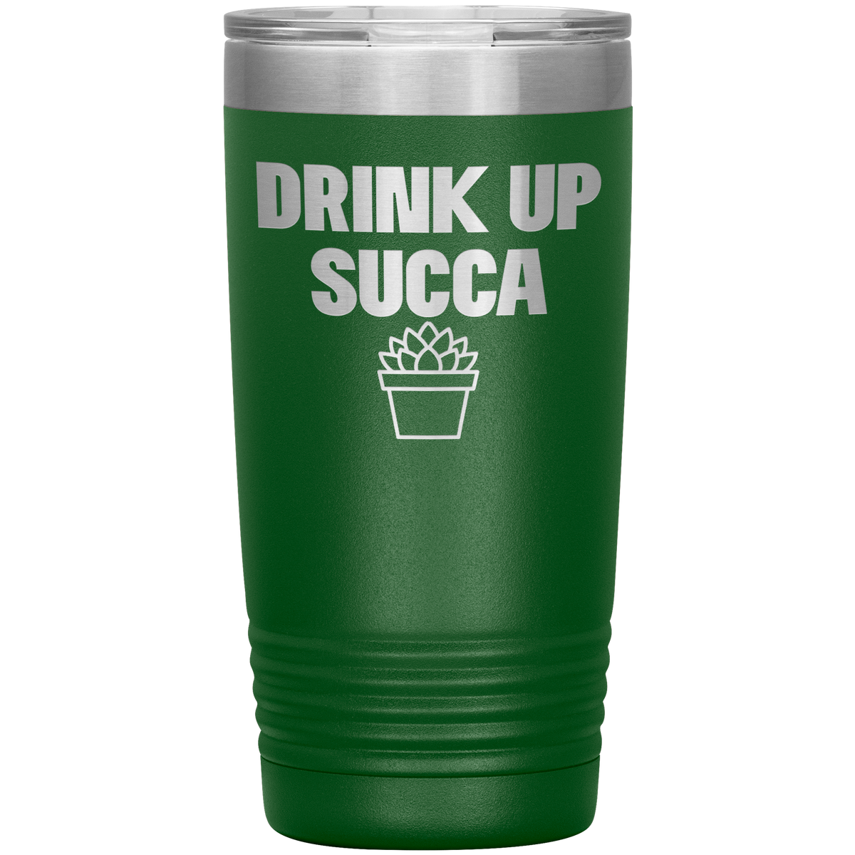 Funny Tumbler Drink Up Succa