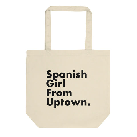Spanish Girl from Uptown Tote bag
