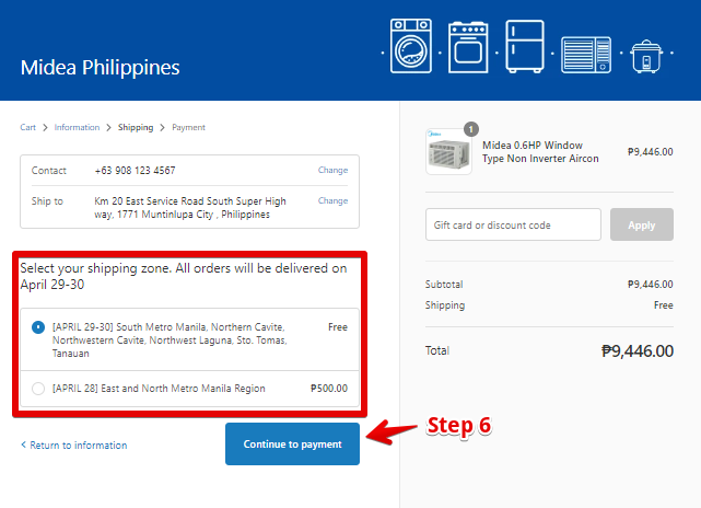 "STEP 6. Select your correct shipping zone, and then click ""Continue to Payment"""