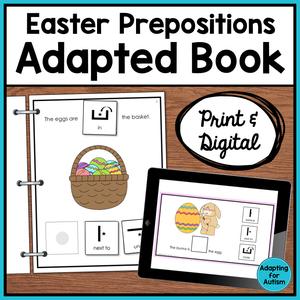 Easter Adapted Book of Prepositions (Print and Digital)
