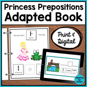 Prepositions Adapted Book: Where is the Princess? (Print and Digital)