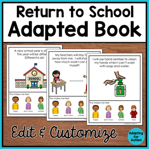 Return to School Adapted Book and School Calendar - Editable