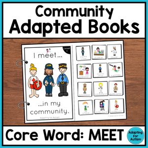 Community Core Word Adapted Book (I Meet)