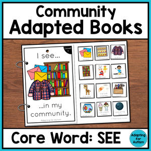 Community Core Word Adapted Book (I See)
