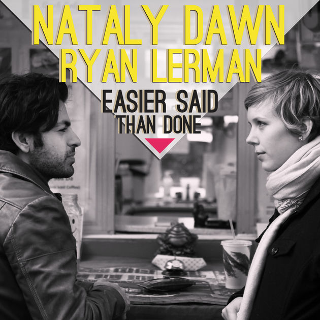 Nataly Dawn & Ryan Lerman - Easier Said Than Done CD