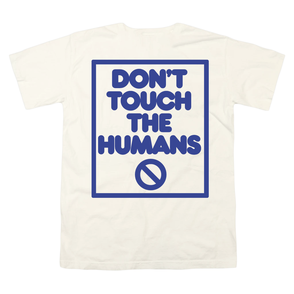 Don't Touch Ivory T-Shirt
