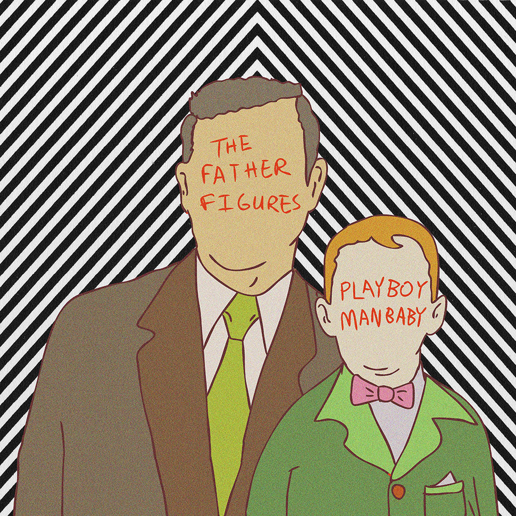 The Father Figures / Playboy Manbaby Split 7