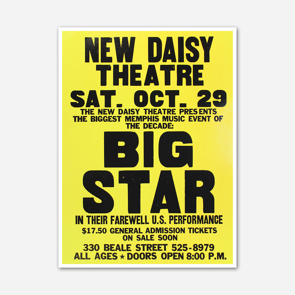 Big Star - New Daisy Theatre Poster - Ardent Music - Hello Merch