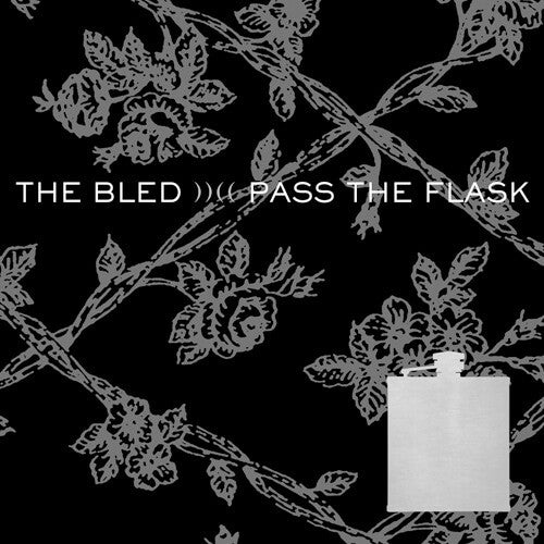 The Bled - Pass The Flask (LP) CD