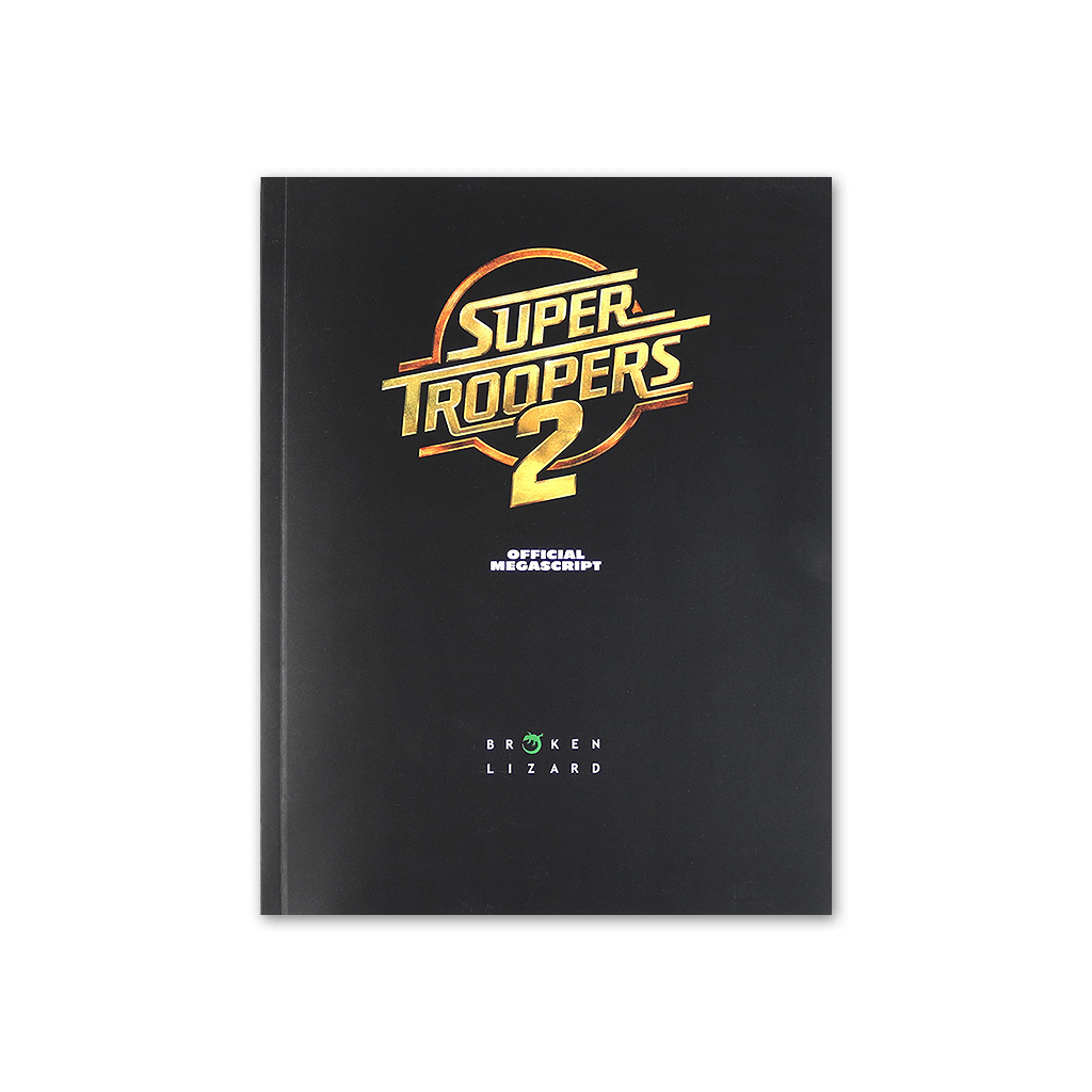 Super Troopers 2 Collectible Megascript