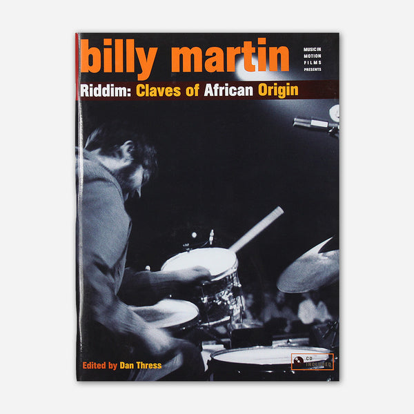 Riddim: Claves Of African Origin Book by Billy Martin for sale on hellomerch.com