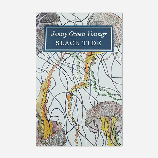 Slack Tide Illustrated Companion Chapbook by Jenny Owen Youngs for sale on hellomerch.com