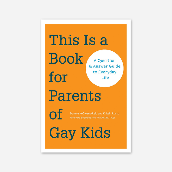 This Is A Book for Parents of Gay Kids by Gay Stuff, By Kristin for sale on hellomerch.com
