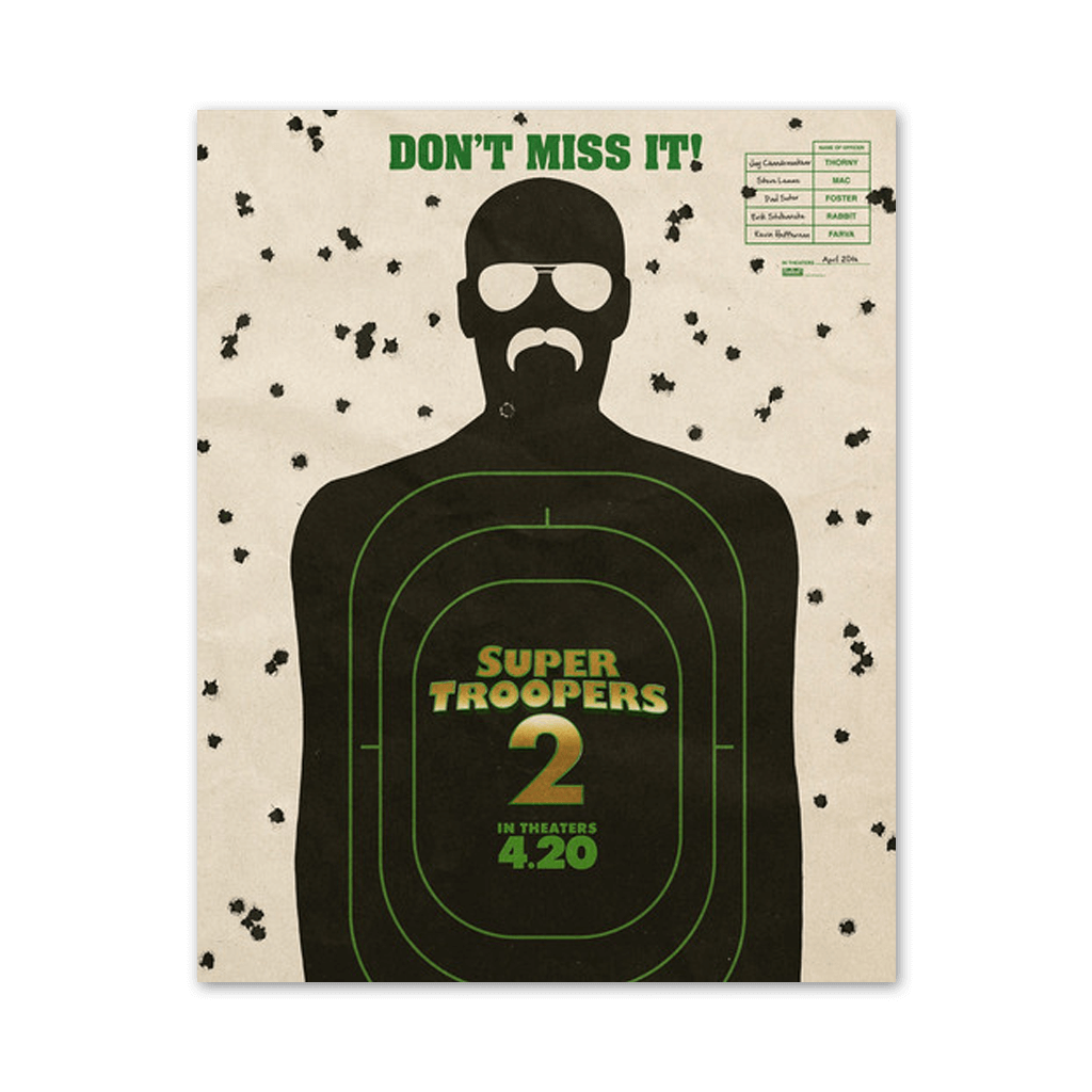Don't Miss It Super Troopers 2 Poster - Broken Lizard - Hello Merch
