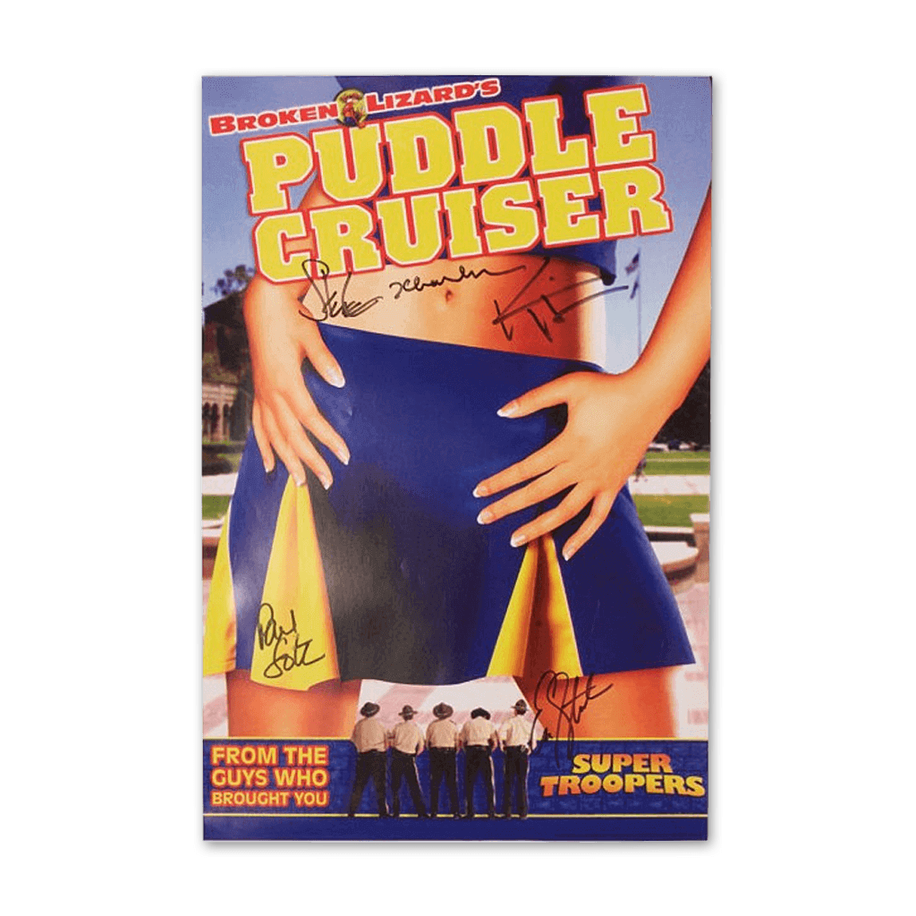 Autographed Puddle Cruiser Poster - Broken Lizard - Hello Merch