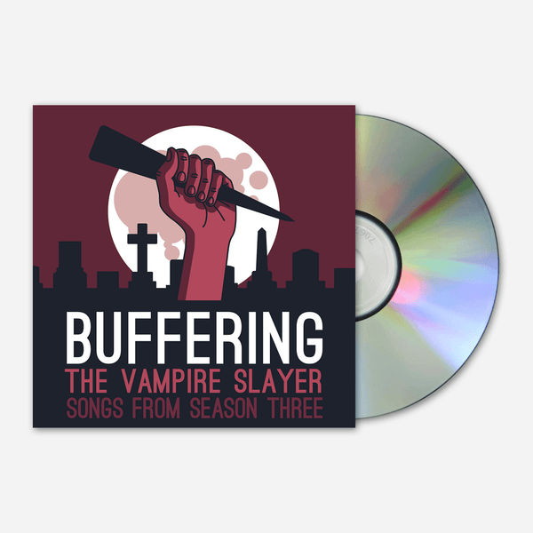 Songs from Season Three CD by Buffering the Vampire Slayer for sale on hellomerch.com