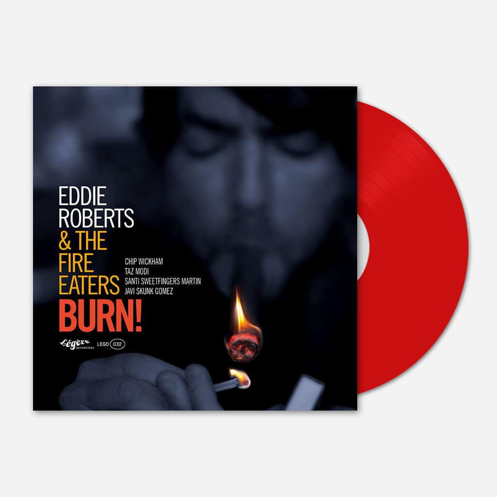"Eddie Roberts & The Fire Eaters - Burn! 12"" Vinyl"