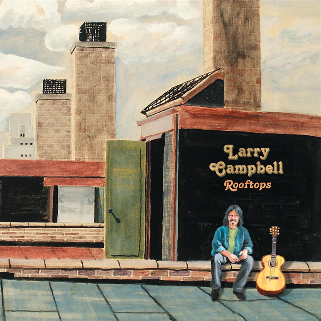 Larry Campbell - Rooftops CD - Larry Campbell & Teresa Williams - Hello Merch