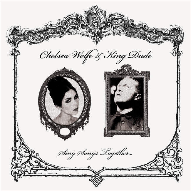 "Chelsea Wolfe & King Dude Sing Songs Together 7"" Black Vinyl"