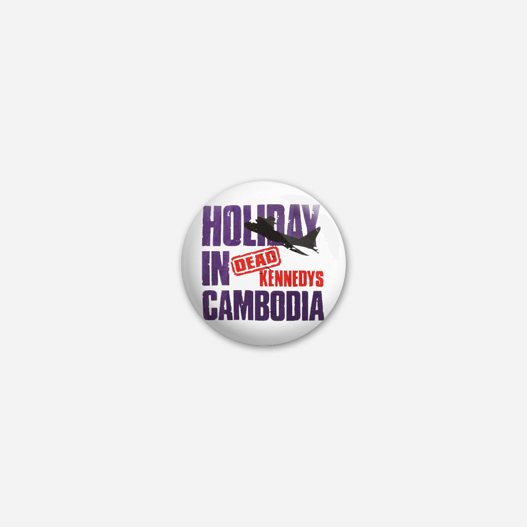 Holiday In Cambodia Button