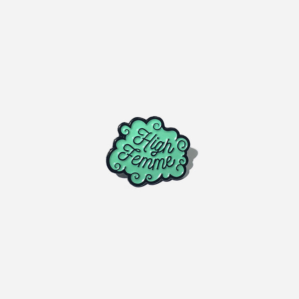High Femme Pin by Autostraddle for sale on hellomerch.com