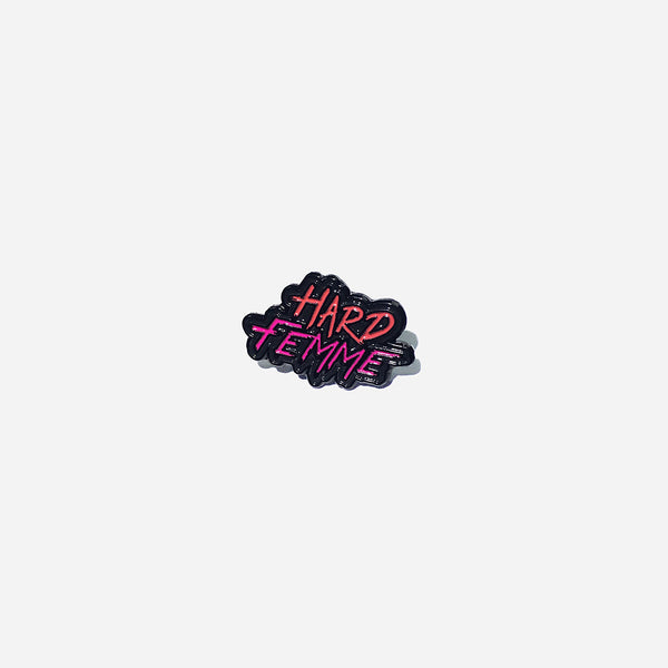 Hard Femme Pin by Autostraddle for sale on hellomerch.com
